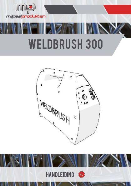WELDBrush 300 - Handleiding