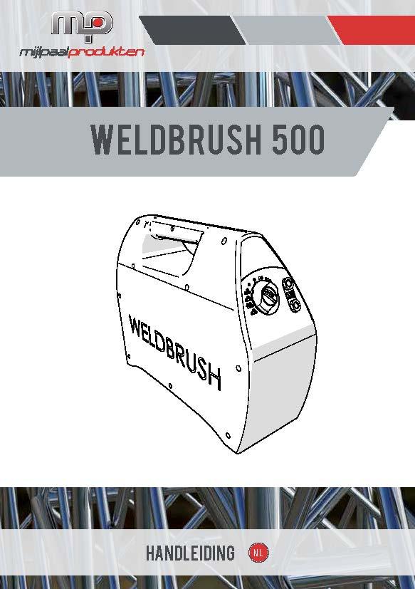 WELDBrush 500 - Handleiding