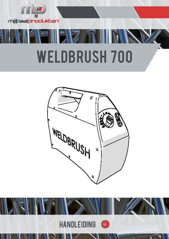 WELDBrush 700 - Handleiding